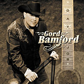 Day Job by Gord Bamford