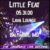 5-31-00 - Lava Lounge - Baltimore, MD by Little Feat