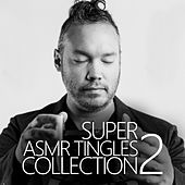Super Asmr Tingles Collection 2 by Asmr Destiny