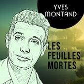 Les Feuilles Mortes von Yves Montand