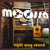 Right Way Round by Moossa
