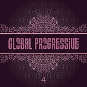 Global Progressive, Vol. 4 by Various Artists