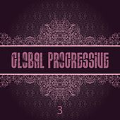 Global Progressive, Vol. 3 by Various Artists