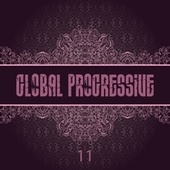 Global Progressive, Vol. 11 by Various Artists