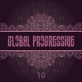 Global Progressive, Vol. 10 by Various Artists