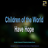 Children of the World Have Hope by Sandeep Khurana