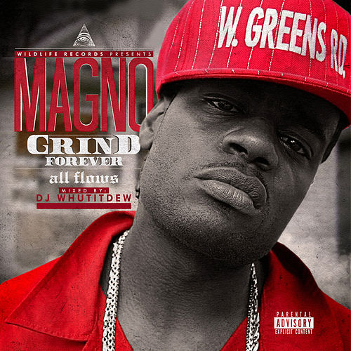 Grind Forever - All Flows by Magno