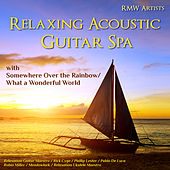 Relaxing Acoustic Guitar Spa by Various Artists