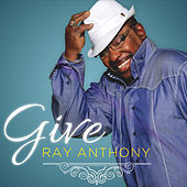 Give by Ray Anthony