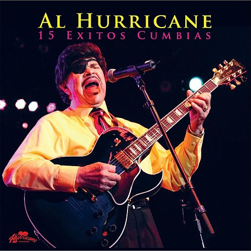 15 Exitos Cumbias by Al Hurricane