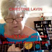 Don't Take Anyone (Please Put Down the Gun) by Christine Lavin