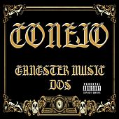 Gangster Music Dos by Conejo