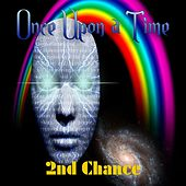 Once Upon a Time by 2nd Chance