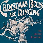 Christmas Bells Are Ringing von The Louvin Brothers