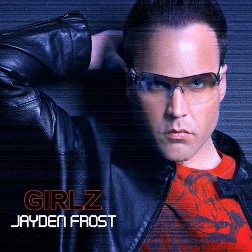Girlz by Jayden Frost