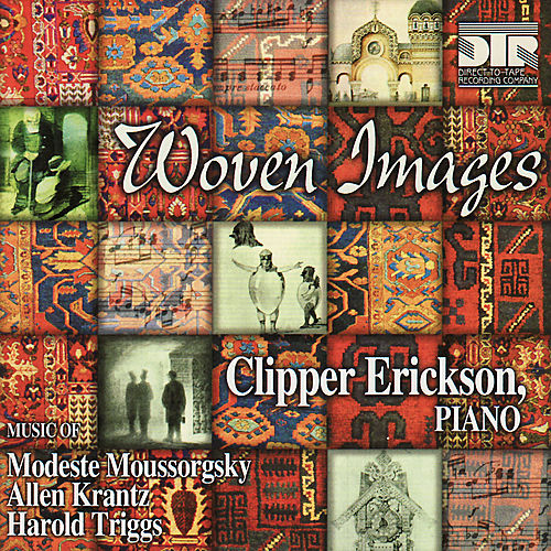 Krantz: Without Borders - Triggs: Six Surrealist Afterludes - Moussorgsky: Pictures At an Exhibition by Clipper Erickson
