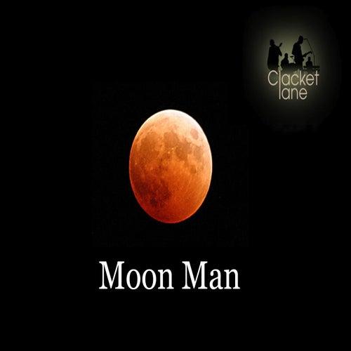 Moon Man by Clacket Lane