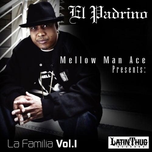 Mellow Man Ace Presents: La Familia Volume 1 by Various Artists