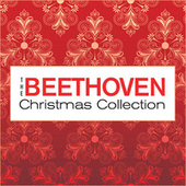 The Beethoven Christmas Collection by Various Artists