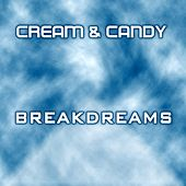 Breakdreams by Cream