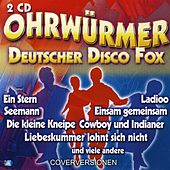 OHRWÜRMER Deutscher Disco Fox by Various Artists