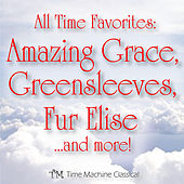 Amazing Grace, Greensleeves, Fur Elise, Canon in D and More! by All Time Favorite Piano Music