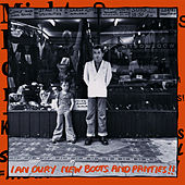 New Boots And Panties (Deluxe Edition) by Ian Dury