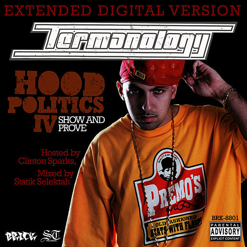 Hood Politics IV: Show & Prove von Termanology