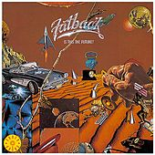 Is This The Future? by Fatback Band
