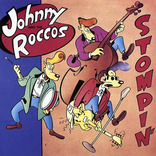 Stompin' by Johnny & The Roccos