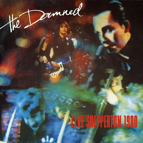 Live At Shepperton by The Damned