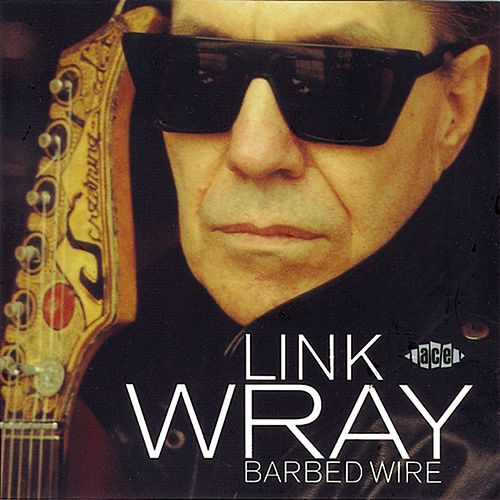 Barbed Wire by Link Wray