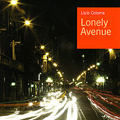 Lonely Avenue by Lluís Coloma