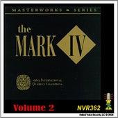 The Mark IV - Masterworks Series Volume 2 by Mark IV
