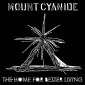 The Home for Better Living (Instrumentals) by Mount Cyanide