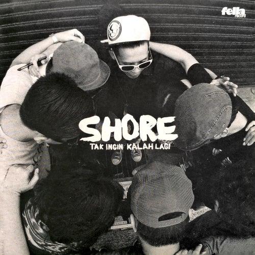 Tak Ingin Kalah Lagi by The Shore