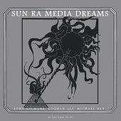 Media Dreams by Sun Ra
