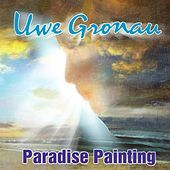 Paradise Painting by Uwe Gronau