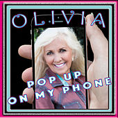 Pop up on My Phone by Olivia