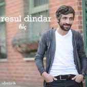 Hiç by Resul Dindar