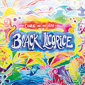 Black Licorice by Charlie and the Rays