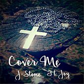 Cover Me (feat. Joy) by J.Stone