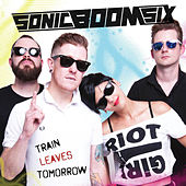 Train Leaves Tomorrow by Sonic Boom Six