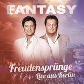 Freudensprünge (Live aus Berlin) by Fantasy