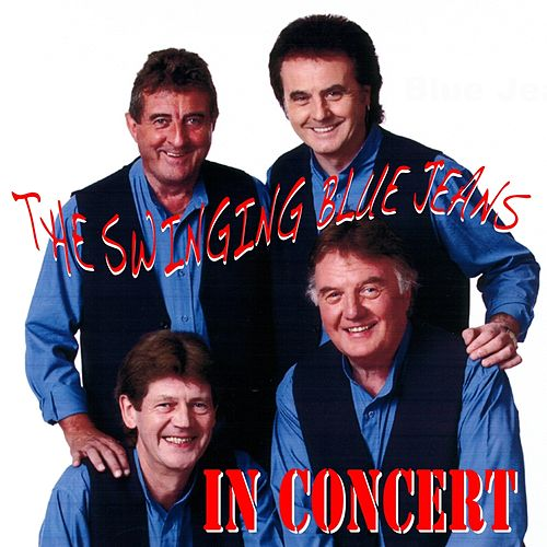 In Concert by Swinging Blue Jeans