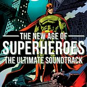The New Age of Superheroes by Various Artists