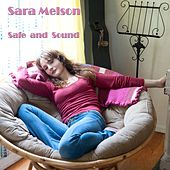 Safe and Sound by Sara Melson