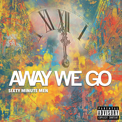 Away We Go by Sixty Minute Men