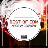 Best of EDM - Made in Germany by Various Artists