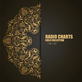 Radio Charts: Gold Collection von Various Artists